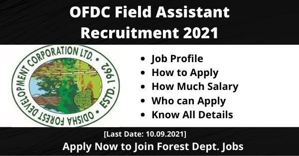 OFDC Field Assistant Recruitment 2021 1